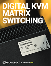 Digital KVM Matrix Switching