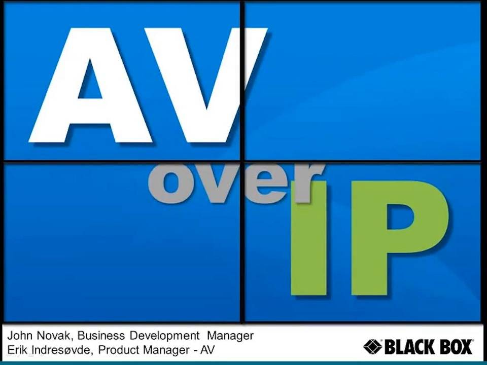The benefits of implementing AV-over-IP