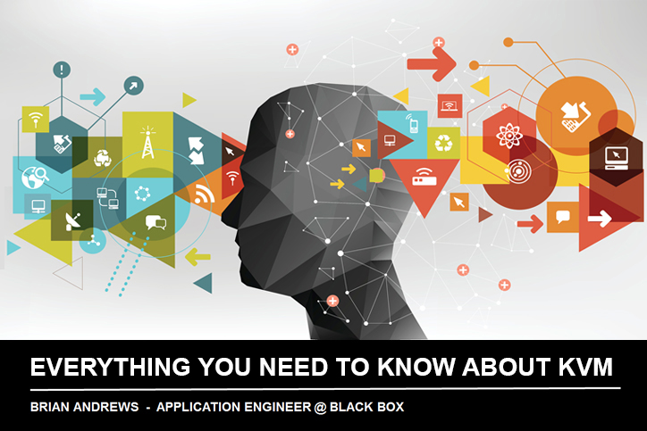 Webinar_KVM_Everything You Need to Know about KVM Technology
