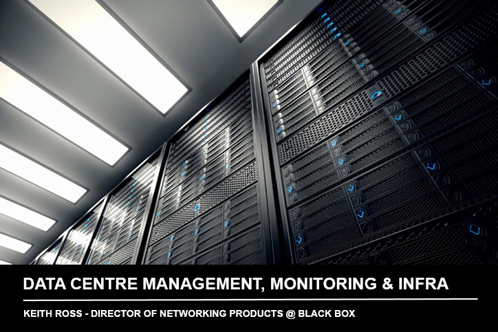 Webinar_Networking_Trends in Data Centre Management, Monitoring and Infrastructure